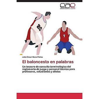 El baloncesto fr palabras de Meza Palma Julio Csar