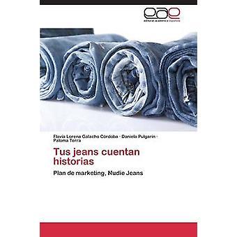 Tus jeans cuentan verhalen door Galacho Crdoba Flavia Lorena