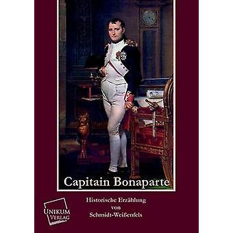 Capitain Bonaparte par SchmidtWeissenfels