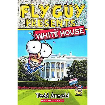 The White House by Tedd Arnold - 9780606388092 Book