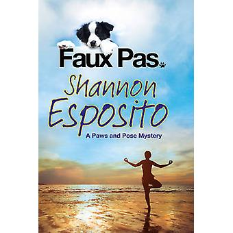 Faux Pas - A Dog Mystery (Large type edition) by Shannon Esposito - 97
