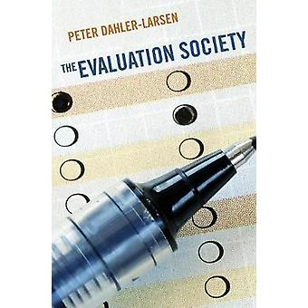 The Evaluation Society by Peter Dahler-Larsen - 9780804788618 Book