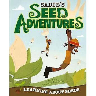 Sadie's Seed Adventure by Tina Dybvik - Adam Record - 9781479519378 B