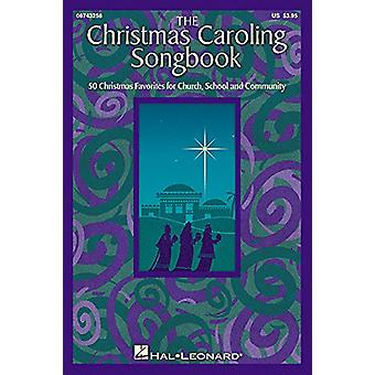 The Christmas Caroling Songbook - Satb Collection by Janet Day - 97814