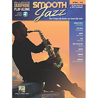 Saxophone Play-Along - Smooth Jazz - 9781540004079 Book