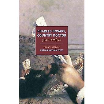 Charles Bovary - Country Doctor - Portrait of a Simple Man by Jean Ame