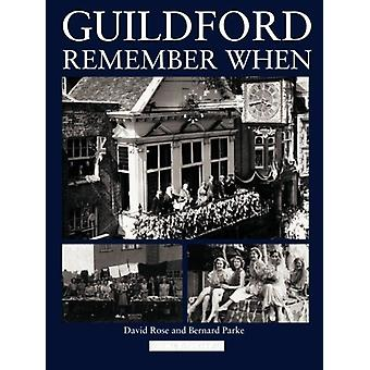 Guildford - Remember When by Bernard Parke - 9781780914206 Book