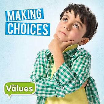 Making Choices by Steffi Cavell-Clarke - 9781786371133 Book