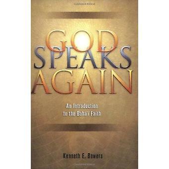 God Speaks Again - An Introduction to the Baha'i Faith Book