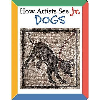 How Artists See Jr. Dogs by Colleen Carroll - 9780789209726 Book