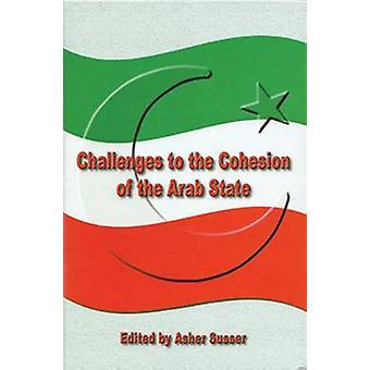 Sfide alla coesione dello stato arabo di Asher Susser-978965