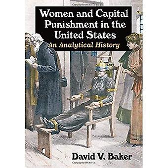 As mulheres e a pena de morte nos Estados Unidos: uma história analítica