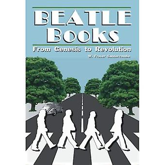 Beatle Books: From Genesis to Revolution