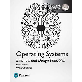Operating Systems Internals and Design Principles Global E by William Stallings