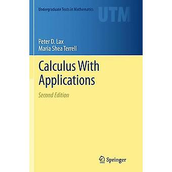 Calculus With Applications by Peter D Lax