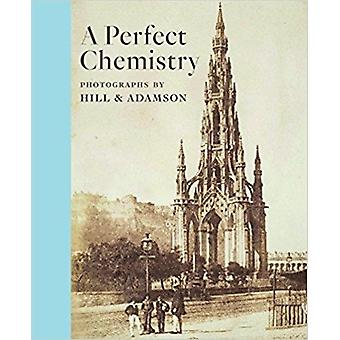 Perfect Chemistry Photographs by Hill and Adamson by Anne M Lyden