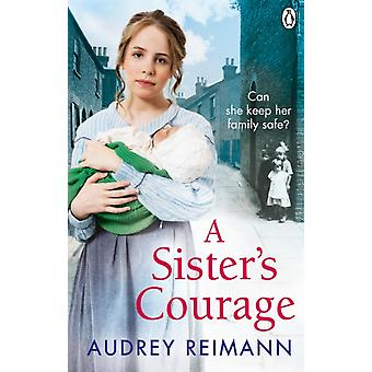 Sisters Courage by Audrey Reimann