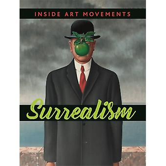 Inside Art Movements Surrealism by Susie Brooks
