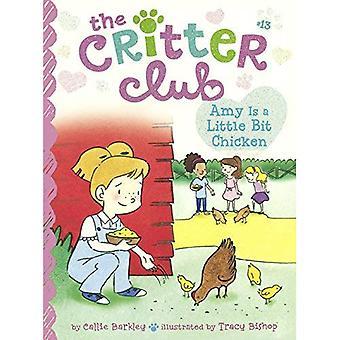 Amy är lite kyckling (Critter Club)