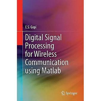 Digital signalbehandling til trådløs kommunikation ved hjælp af Matlab af E.S. Gopi
