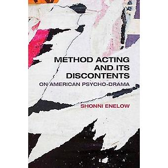 Method Acting and Its Discontents by Enelow & Shonni