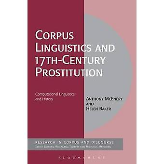 Corpus Linguistics and 17thCentury Prostitution by McEnery & Anthony