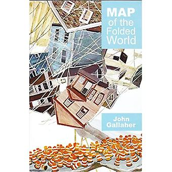Map of the Folded World (Akron Series in Poetry)