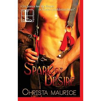 Spark of Desire by Maurice & Christa