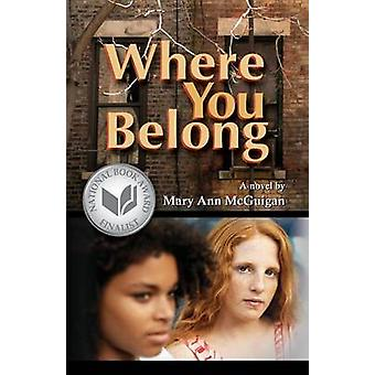 Where You Belong door Mary Ann McGuigan