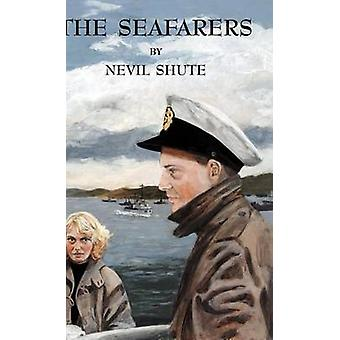 The Seafarers by Shute & Nevil