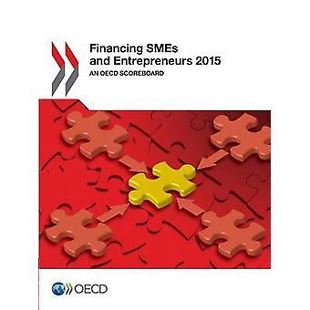 Pk-yritysten ja yrittäjien rahoitus 2015 OECD:n tulostaulu OECD:ssä