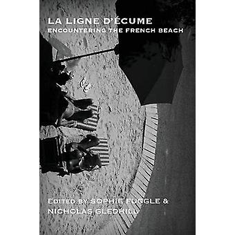 La Ligne dcume Encountering the French beach by Fuggle & Sophie
