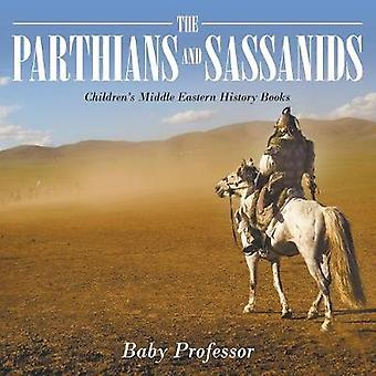 The Parthians and Sassanids   Childrens Middle Eastern History Books by Baby Professor