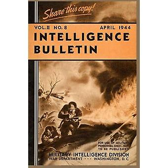 Intelligence Bulletin April 1944 Volume 2 Number 4 by Division & Military Intelligence