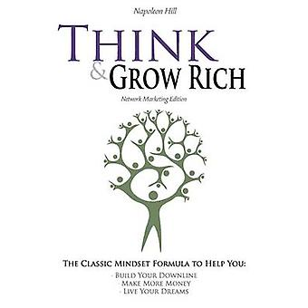 Think and Grow Rich  Network Marketing Edition by Hill & Napoleon