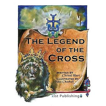 The Legend of the Cross by Hart & Chrissi