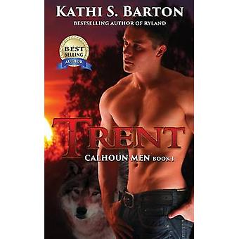 Trent by Barton & Kathi S.