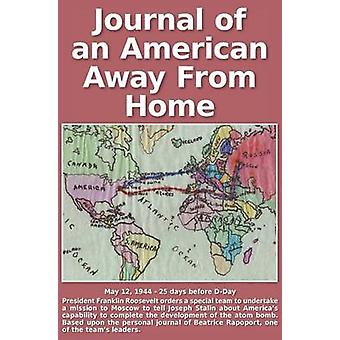 Journal of an American Away From Home by Rapoport & Beatrice R.