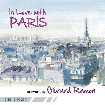 In Love with Paris by Ramon & Grard