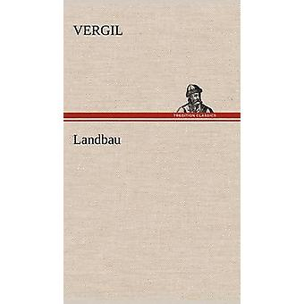 Landbau by Vergil