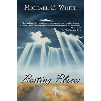 Resting Places by White & Michael C.