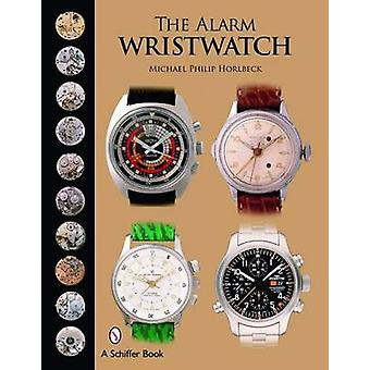 The Alarm Wristwatch - The History of an Undervalued Feature by Michae