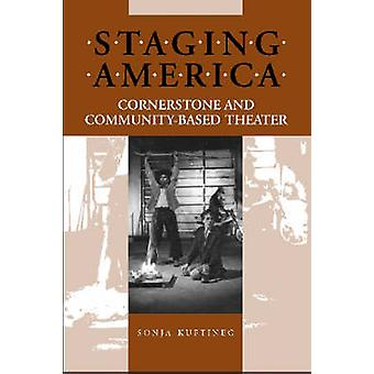 Staging America - Cornerstone and Community-based Theater (3rd) door Son