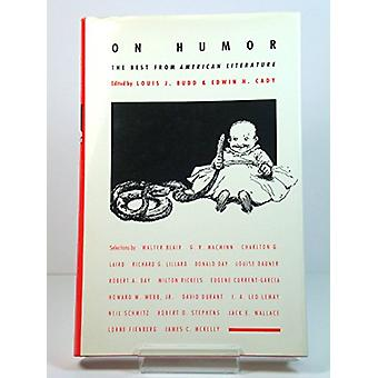 On Humor - The Best from American Literature by Edwin H. Cady - 978082