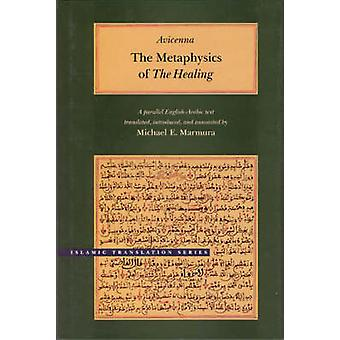 The Metaphysics of the Healing by Avicenna - 9780934893770 Book