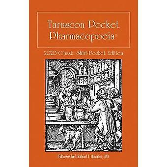 Tarascon Pocket Pharmacopoeia 2020 Classic Shirt-Pocket Edition by Ri