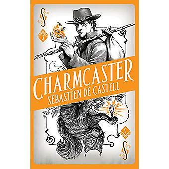 Spellslinger 3 - Charmcaster - boek drie in de page-turning nieuwe fanta