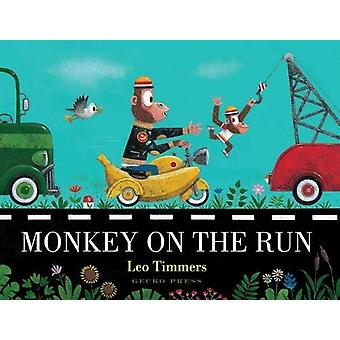 Monkey on the Run by Leo Timmers - 9781776572519 Book