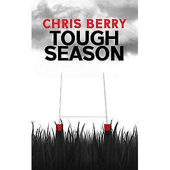 Tough Season by Chris Berry - 9781912101092 Book