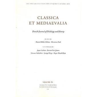 Classica et Mediaevalia - Danish Journal of Philology & History - 2010 -